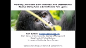 Thumbnail for entry NRES 500 Spring 2018 - Buntaine - Governing conservation-based transfers: A field experiment with revenue-sharing funds at Bwindi National Park, Uganda