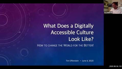 Thumbnail for entry 2B - What does a Digitally Accessible Culture Look Like? Tim Offenstein - Spring 2020 IT Pro Forum