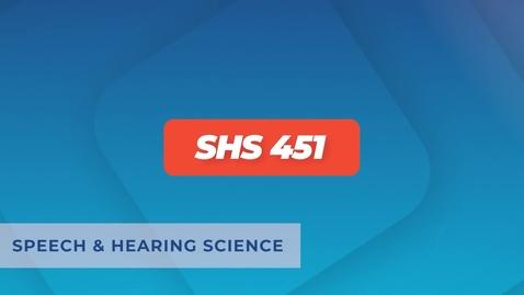 Thumbnail for entry SHS 451 - Lesson 14 - Audiovisual Speech Perception - Lip reading and Speech reading