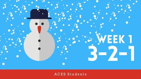 Thumbnail for entry ACES 3-2-1 Spring 2021 Students: Week 1