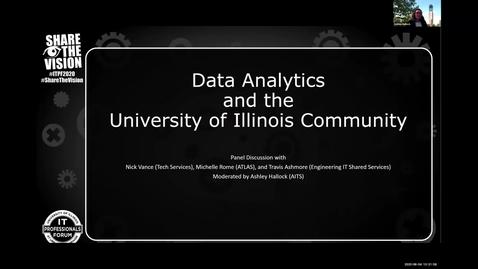 Thumbnail for entry 3A - Data Analytics and the University of Illinois Community - Ashley Hallock, Spring 2020 IT Pro Forum