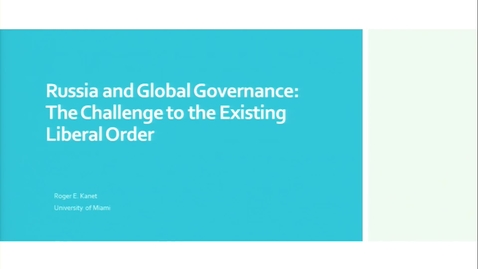 Thumbnail for entry Russia and Global Governance