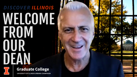 Thumbnail for entry Discover Illinois: Welcome from our Dean