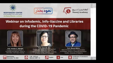 Thumbnail for entry Infodemic, Info-vaccine and Libraries During the COVID-19 Pandemic Workshop: A Collaboration with the Naseej Academy