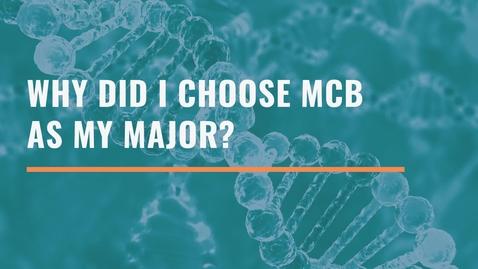 Thumbnail for entry Why Did I Choose MCB as My Major - Manisha Reddy