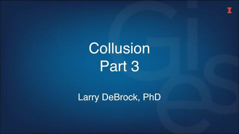 Thumbnail for entry Collusion Part 3