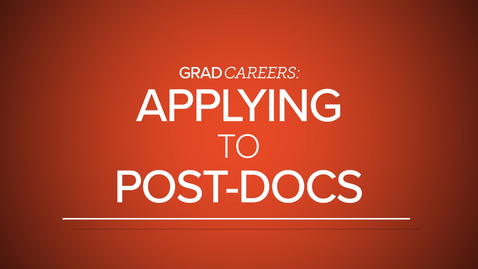 Thumbnail for entry GradCAREERS: Applying to Post-docs