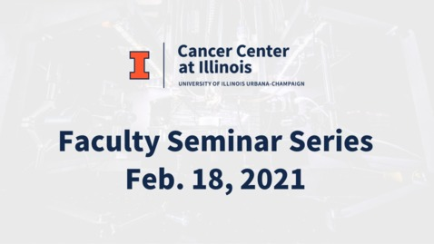 Thumbnail for entry CCIL Faculty Seminar Series - Tethered Capsule Endomicroscopy: A New Paradigm for Upper GI Tract Cancer Screening