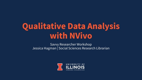 Thumbnail for entry Qualitative Data Analysis with NVivo - Savvy Researcher - Fall 2021