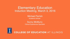 Thumbnail for entry Elementary Education Induction Meeting