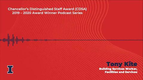 Thumbnail for entry TIPS_Kite_podcast_v3_video Chancellor's Distinguished Staff Award (CDSA) 2019 - 2020 Winner: Tony Kite