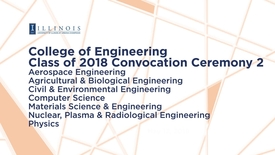 Thumbnail for entry Class of 2018 College of Engineering Convocation Ceremony 2