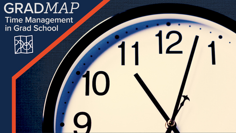 Thumbnail for entry GradMAP: Time Management in Graduate School