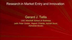 Thumbnail for entry Gerard J. Tellis - Research in Market Entry and Innovation