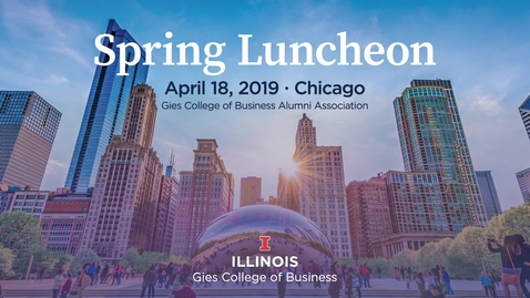 Thumbnail for entry Spring Luncheon 2019 Event - Gies College of Business