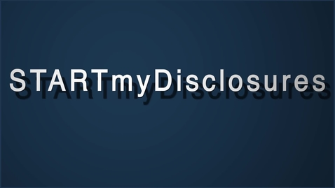 Thumbnail for entry STARTmyDisclosures Instructional Video