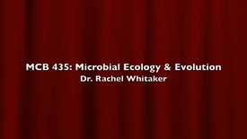 Thumbnail for entry MCB 435- Evolution of Infectious Disease, Conversation with Dr. Rachel Whitaker