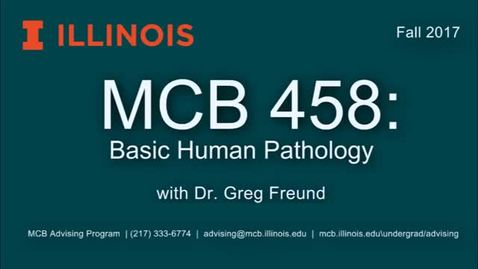 Thumbnail for entry MCB 458- Basic Human Pathology, a conversation with Dr. Greg Freund