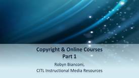 Thumbnail for entry Copyright & Online Instruction Part 1