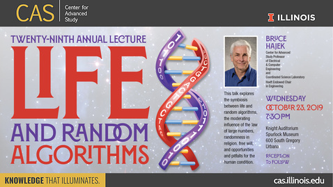 Thumbnail for entry Bruce Hajek, Life and Random Algorithms, CAS Annual Lecture 2019