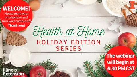 Thumbnail for entry Health at Home Holiday Edition: Making a List and Checking It Twice