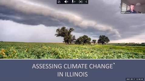 Thumbnail for entry Illinois Climate Assessment Summary Webinar - May 17, 2021