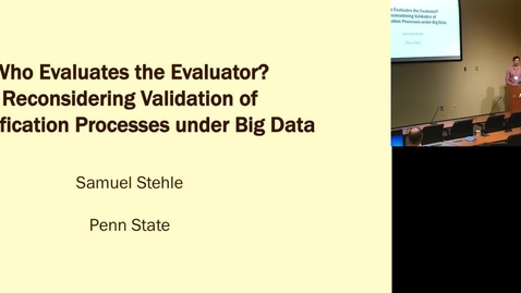 Thumbnail for entry Who Evaluates the Evaluator-Reconsidering Validation of Classification Processes under Big Data.mp4