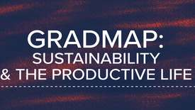 Thumbnail for entry GC101- Sustainability and the Productive Life