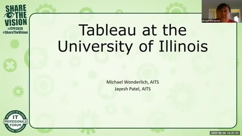 Thumbnail for entry 4B - Tableau at the University of Illinois - Michael Wonderlich and Jayesh Patel, Spring 2020 IT Pro Forum