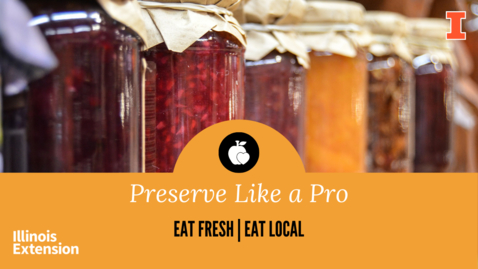 Thumbnail for entry Clip of Eat Fresh, Eat Local: Preserve Like a Pro
