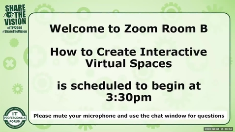 Thumbnail for entry 5B - How to Create Interactive Virtual Spaces: Creating 3D Interactions on 2D platforms - Sarah Delaporte-Holmes, Spring 2020 IT Pro Forum