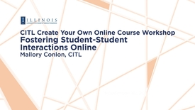 Thumbnail for entry Fostering Student-Student Interactions Online