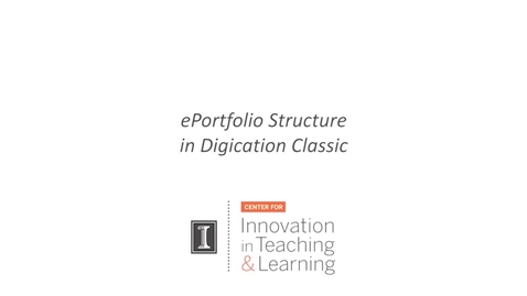 Thumbnail for entry Portfolio Structure in Digication Classic