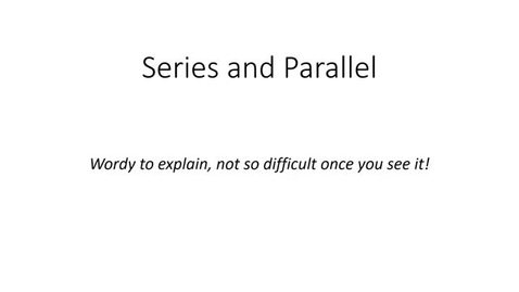 Thumbnail for entry Series and Parallel