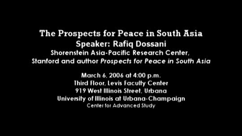 Thumbnail for entry The Prospect for Peace in South Asia