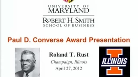 Thumbnail for entry Roland T. Rust - Paul D. Converse Award Presentation