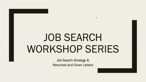 Thumbnail for entry Job Search Strategy & Application Materials