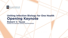 Thumbnail for entry Robert V. Tauxe – Emerging Infections: Connecting the Dots and Seeking Solutions