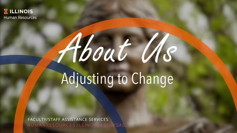 Thumbnail for entry About Us: Adjusting to Change