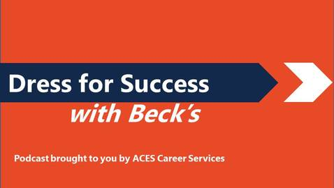 Thumbnail for entry Dress for Success with Beck's Podcast