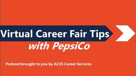 Thumbnail for entry Virtual Career Fair Tips with PepsiCo Podcast
