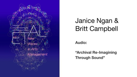 Thumbnail for entry Archival_Re-Imagining_Campbell_Ngan