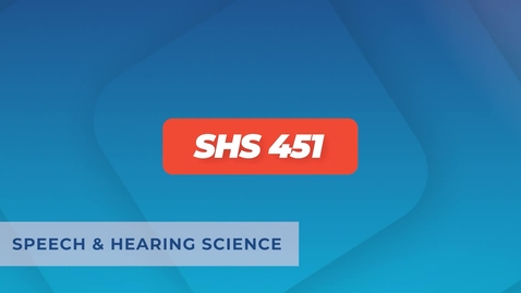 Thumbnail for entry SHS 451 - Lesson 22 - Aural Rehabilitation for Older Adults - The Effects of Untreated Hearing Loss and Solutions