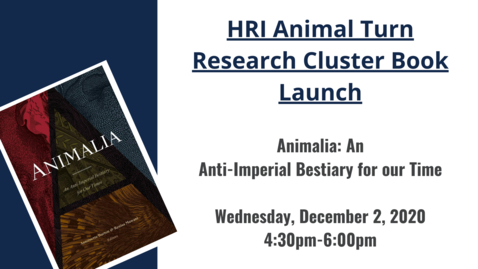 Thumbnail for entry HRI Animal Turn Research Cluster book launch: Animalia, December 2, 2020
