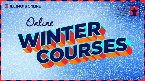 Thumbnail for entry Illinois Online Winter Session 2019 Promotional Video
