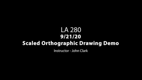 Thumbnail for entry LA 280 9-21-20 Scaled Orthographic Drawing Demo Pt. 1