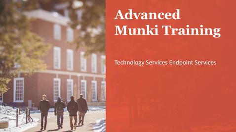 Thumbnail for entry Advanced Munki Training