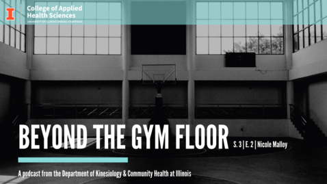 Thumbnail for entry Beyond the Gym Floor–Nicole Malloy