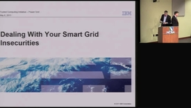 Thumbnail for entry Dealing with Your Smart Grid Insecurities