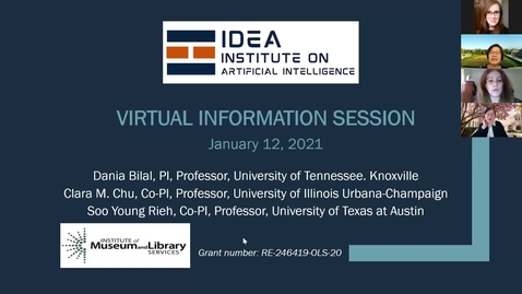 Thumbnail for entry January 12, 2021 IDEA Institute on Artificial Intelligence Virtual Information Session